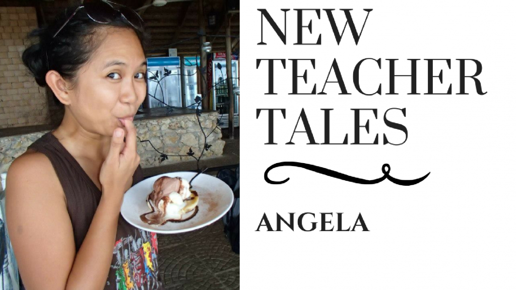 New Teacher Tales Angela TEFL Teach English