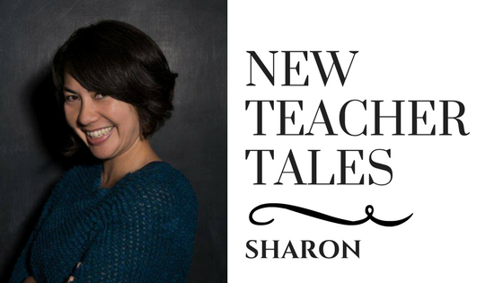 New Teacher tales Sharon