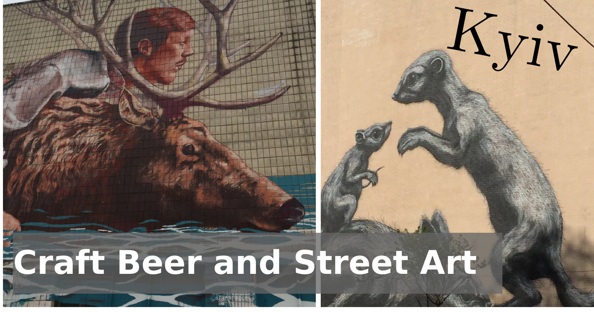 Craft beer and Street Art in Kyiv
